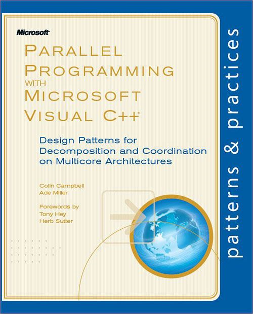 Parallel Programming with Microsoft® Visual C++®