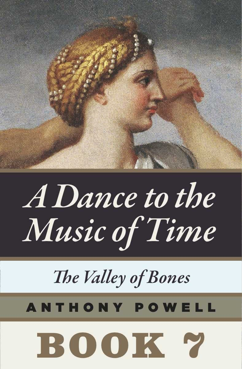 The Valley of the Bones By: Anthony Powell