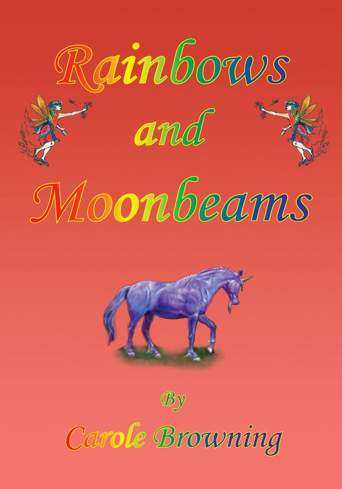 Rainbows and Moonbeams