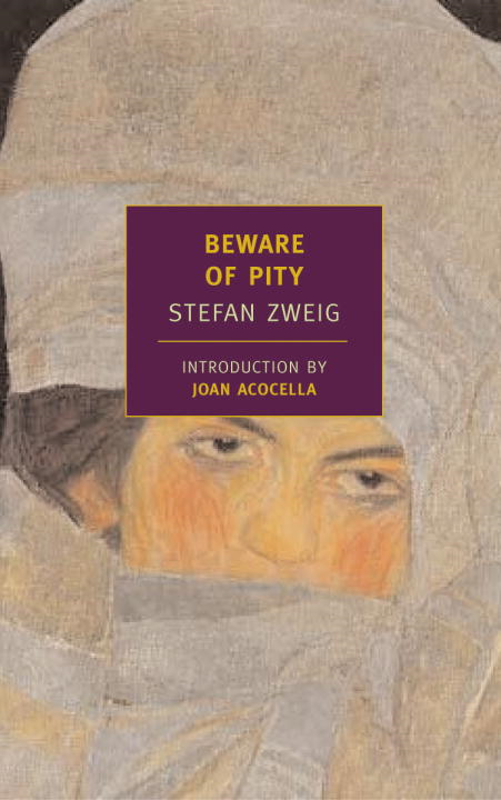 Beware of Pity By: Stefan Zweig