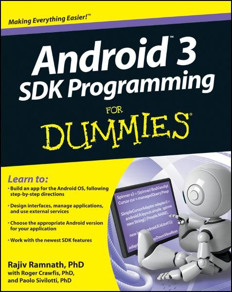Android 3 SDK Programming For Dummies By: Rajiv Ramnath