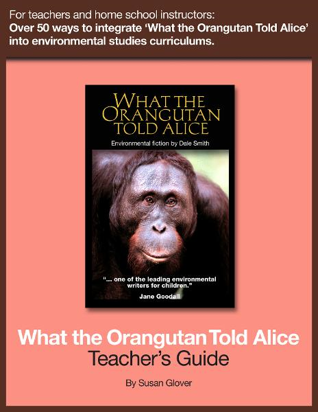 What the Orangutan Told Alice: Teacher's Guide