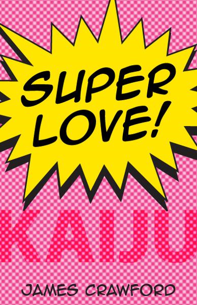 Super Love! Kaiju