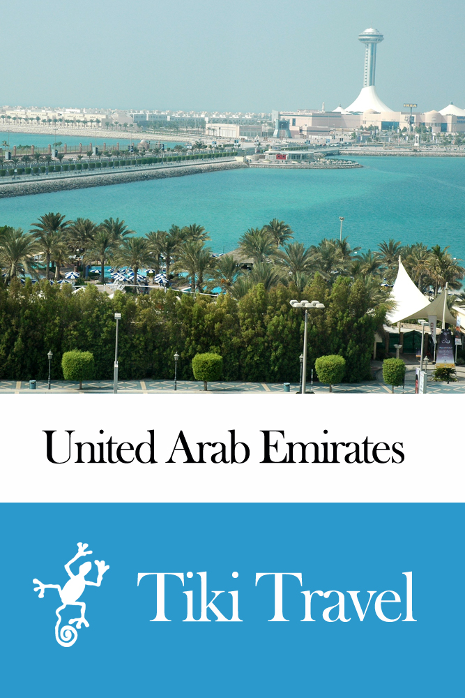 United Arab Emirates Travel Guide - Tiki Travel
