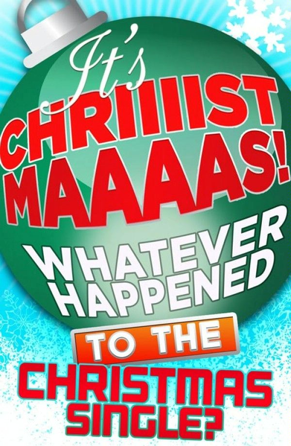 It's Christmas!: Whatever Happened to the Christmas Single? By: James King