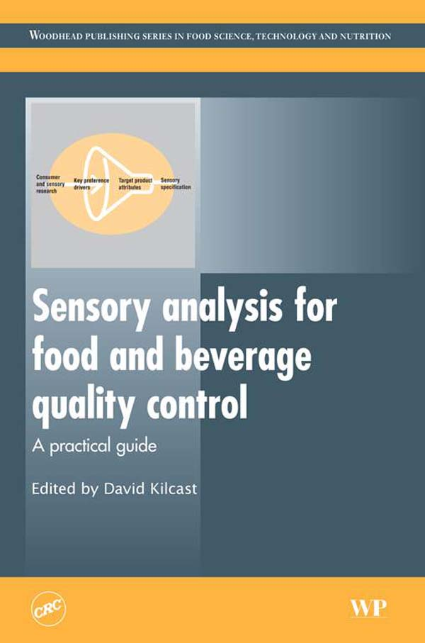 Sensory Analysis for Food and Beverage Quality Control A Practical Guide