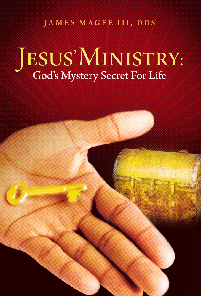 Jesus' Ministry: God's Mystery Secret For Life