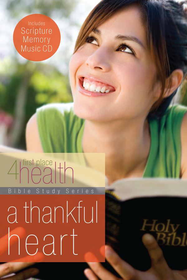 A Thankful Heart By: First Place 4 Health