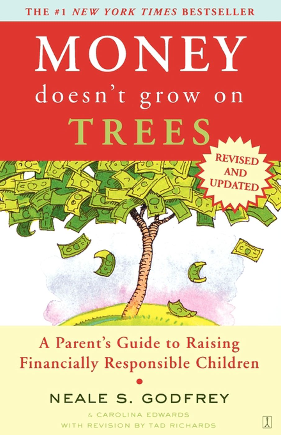 Money Doesn't Grow On Trees By: Carolina Edwards,Neale S. Godfrey,Tad Richards