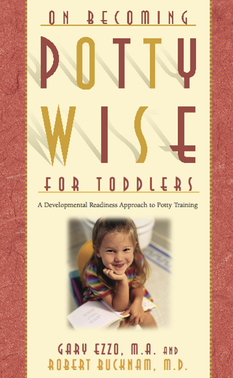 Pottywise for Toddlers: A Developmental Readiness Approach to Potty Training