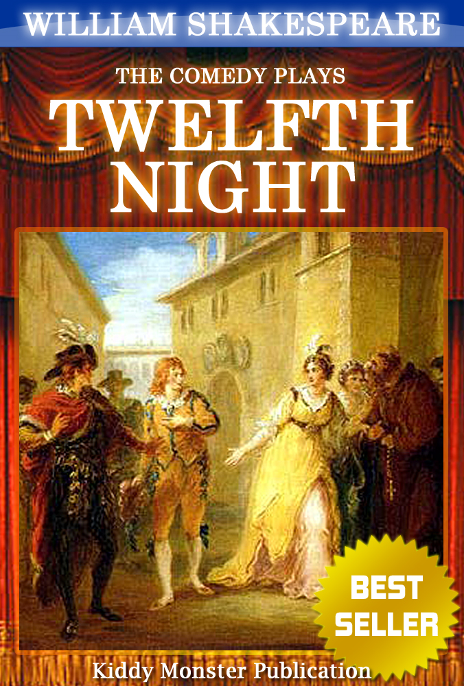 an overview of twelfth night a play by william shakespeare Twelfth night, or what you will analysis  critics like to say that twelfth night is one of shakespeare's most  (william shakespeare's only play with an.