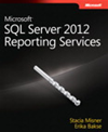 Microsoft Sql Server 2012 Reporting Services: