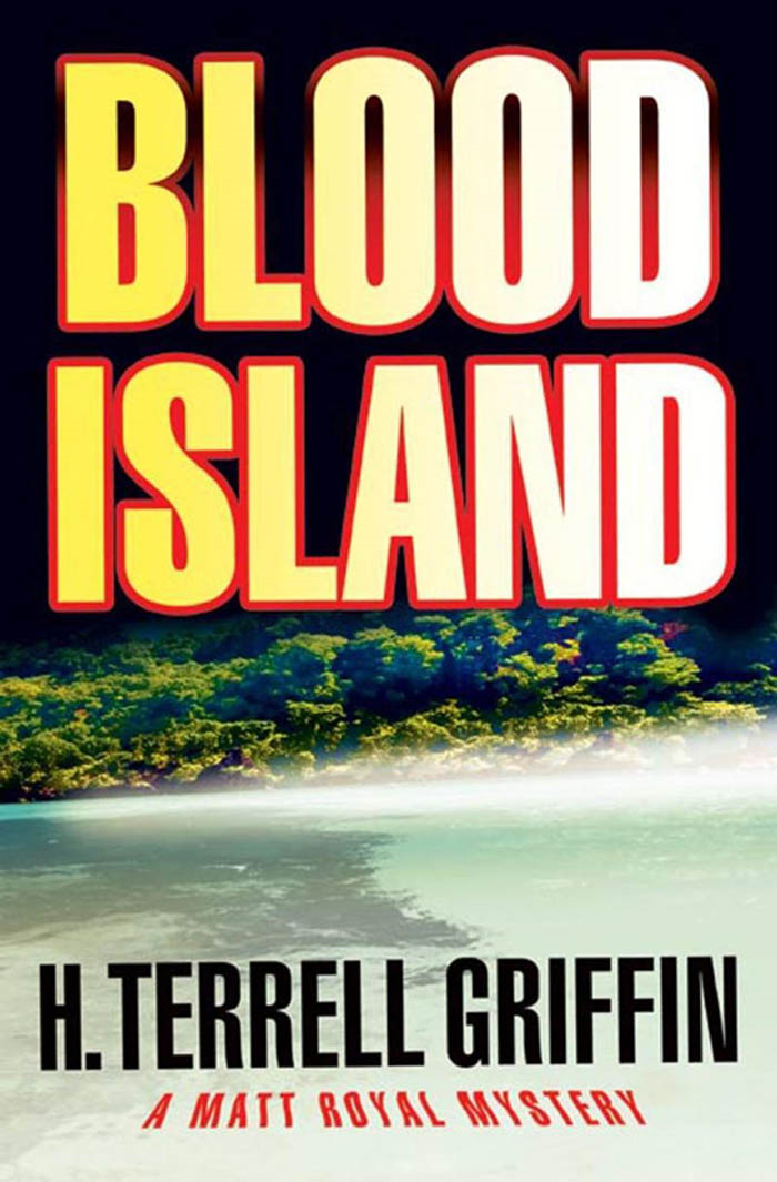 Blood Island By: H. Terrell Griffin