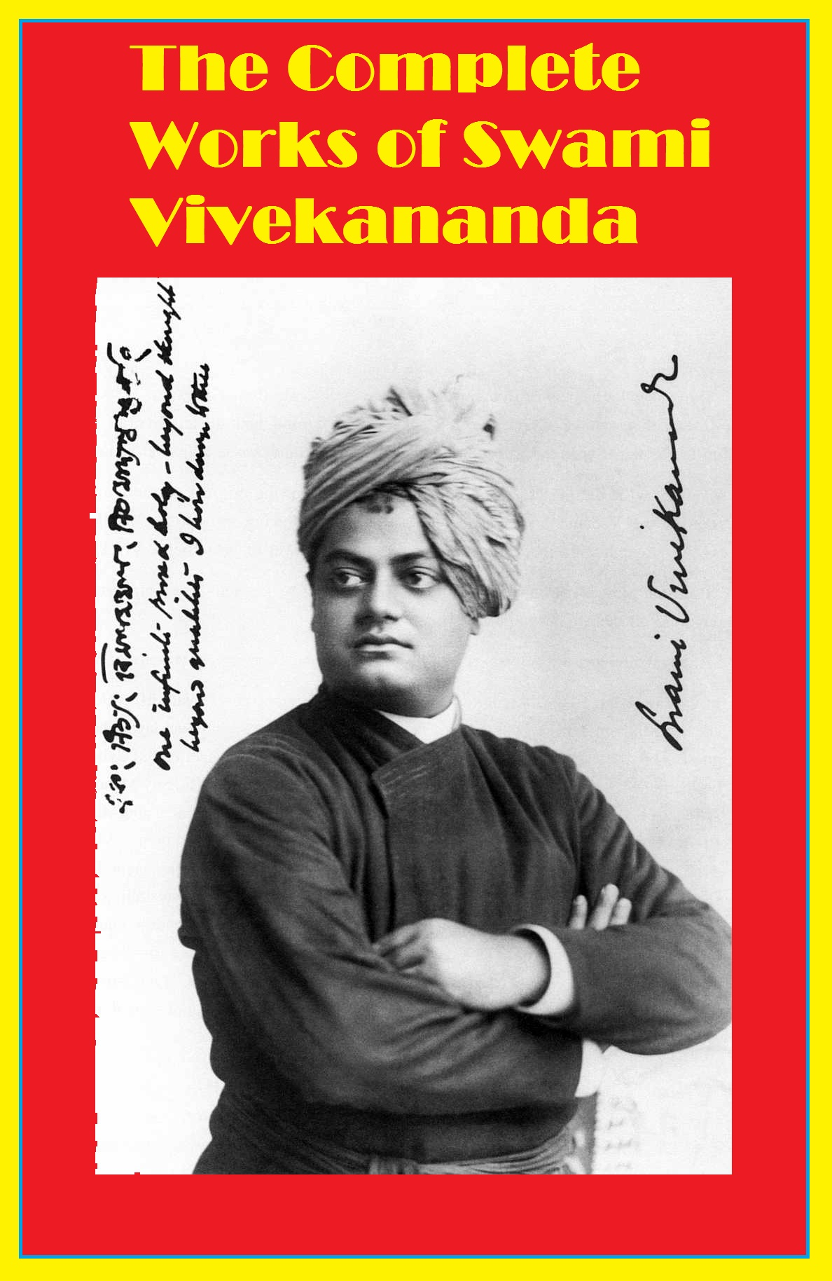 The Complete Works of Swami Vivekananda