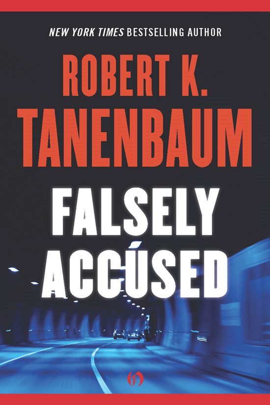 Falsely Accused By: Robert K. Tanenbaum