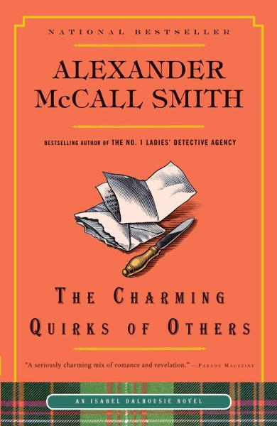 The Charming Quirks of Others By: Alexander McCall Smith