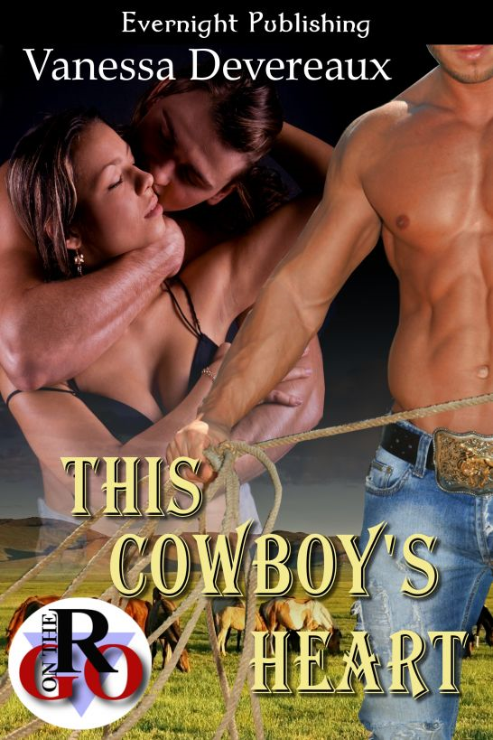 This Cowboy's Heart By: Vanessa Devereaux