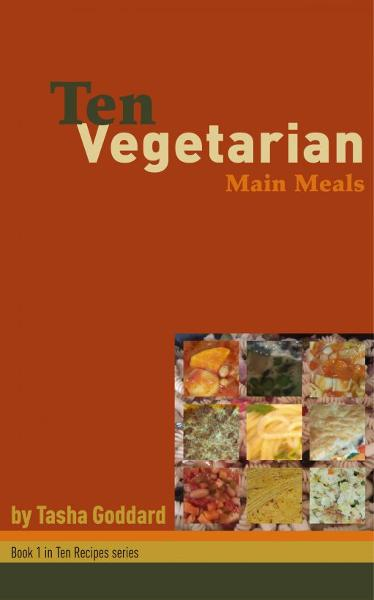 Ten Vegetarian Main Meals
