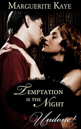 Temptation is the Night By: Marguerite Kaye