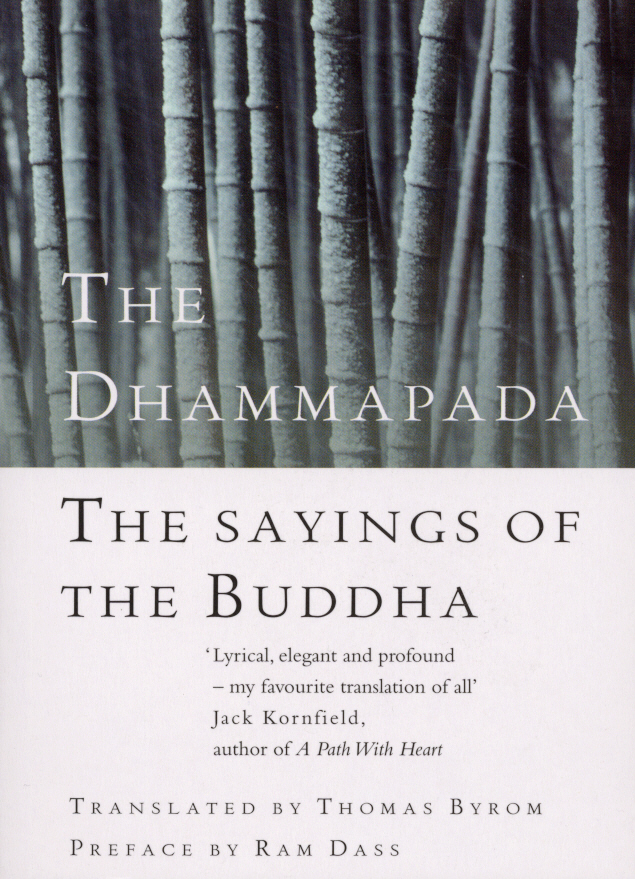 The Dhammapada The Sayings of the Buddha