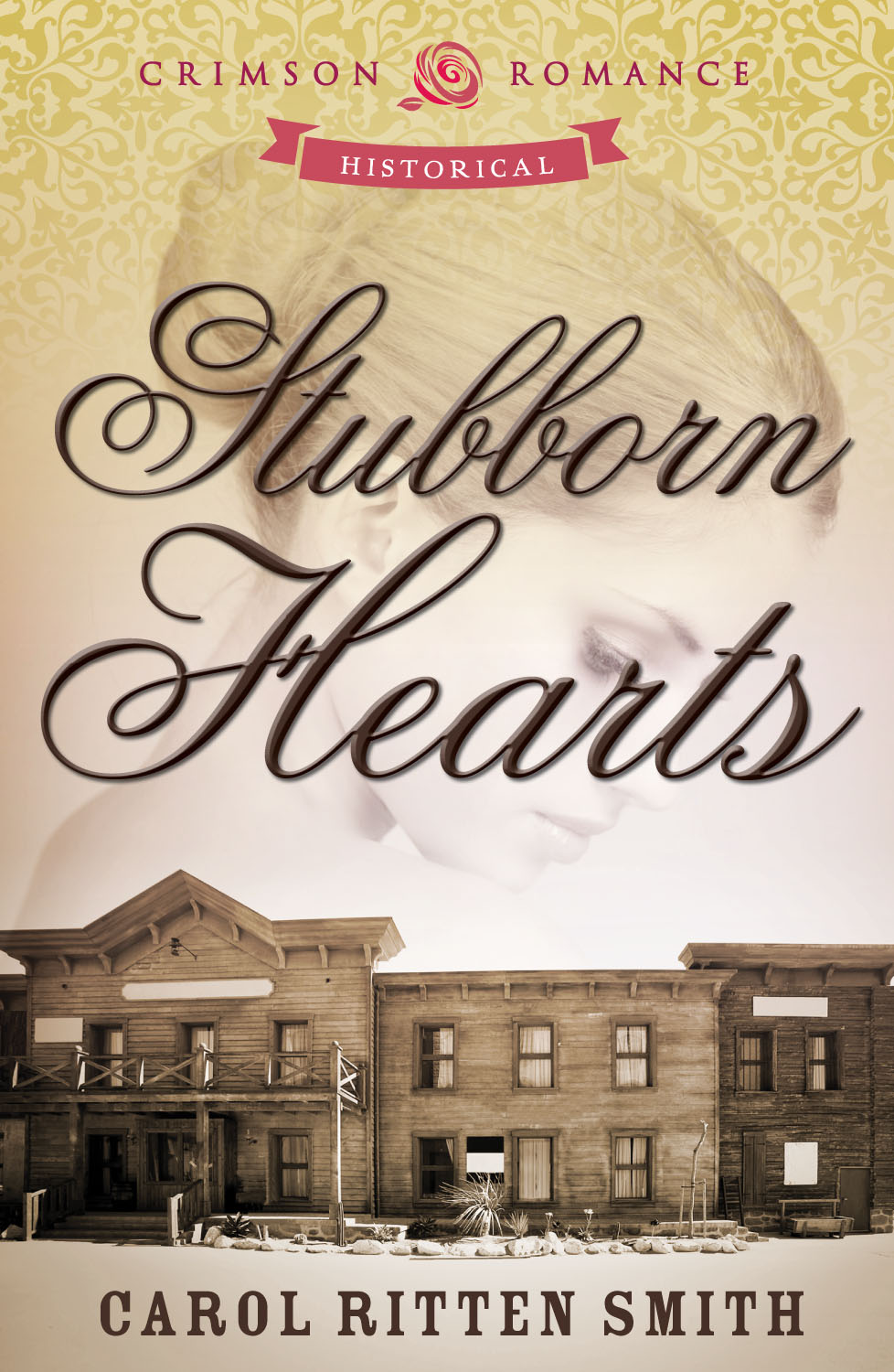 Stubborn Hearts By: Carol Ritten Smith