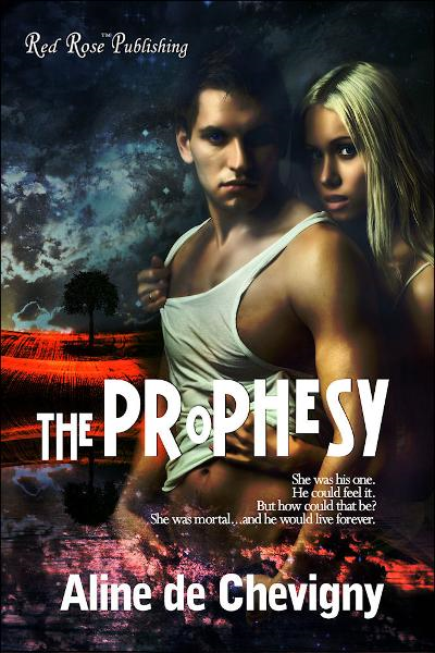The Prophecy By: Aline de Chevigny