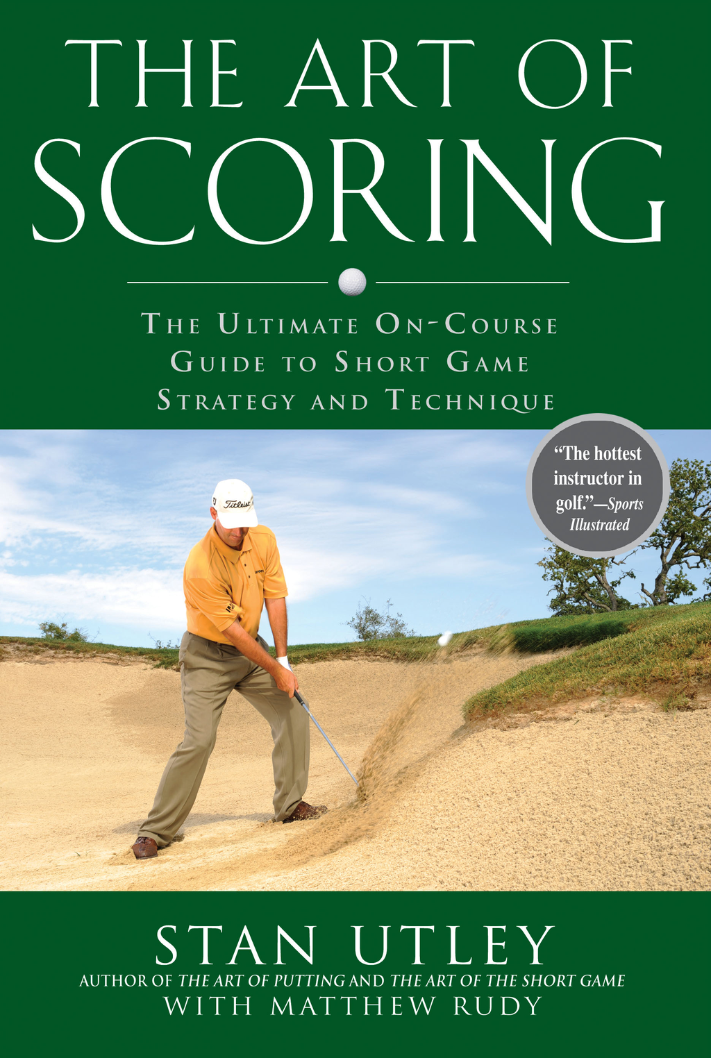 The Art of Scoring By: Matthew Rudy,Stan Utley