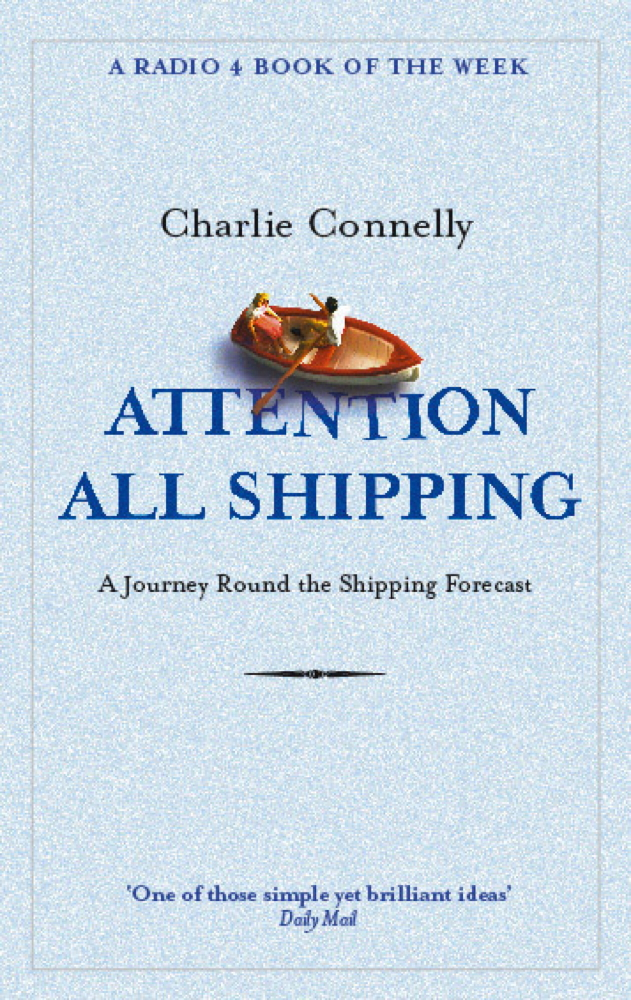 Attention All Shipping By: Charlie Connelly