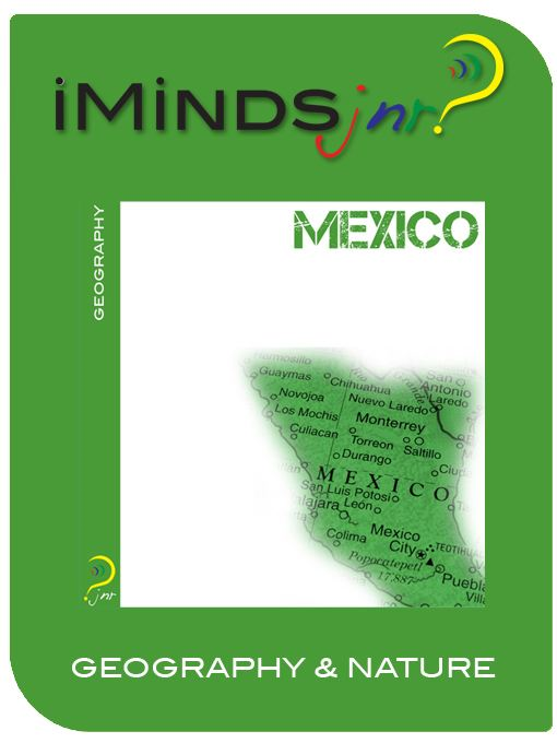 Mexico: Geography & Nature By: iMinds