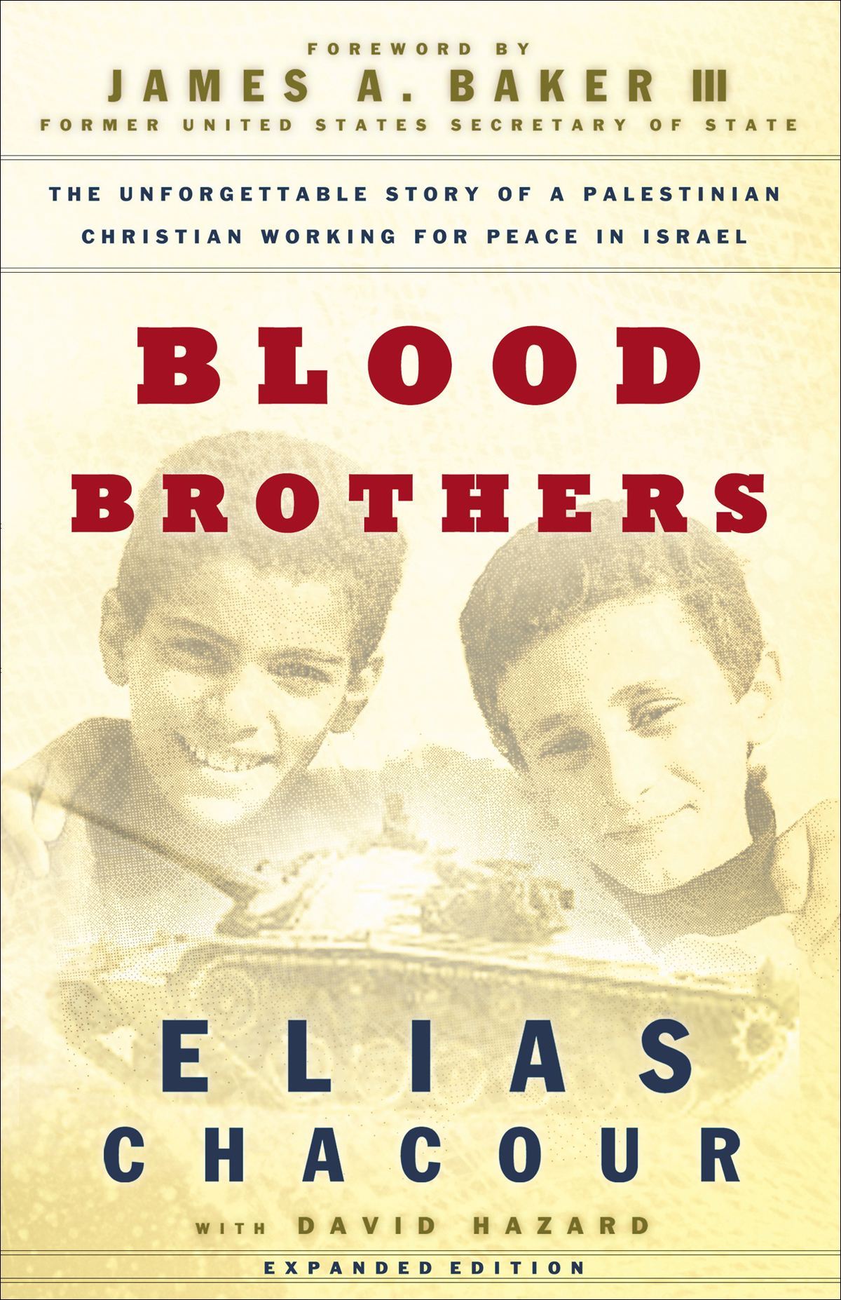 Blood Brothers By: David Hazard,Elias Chacour