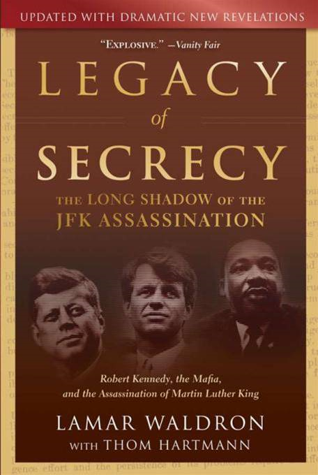 Legacy of Secrecy By: Lamar Waldron,Thom Hartmann