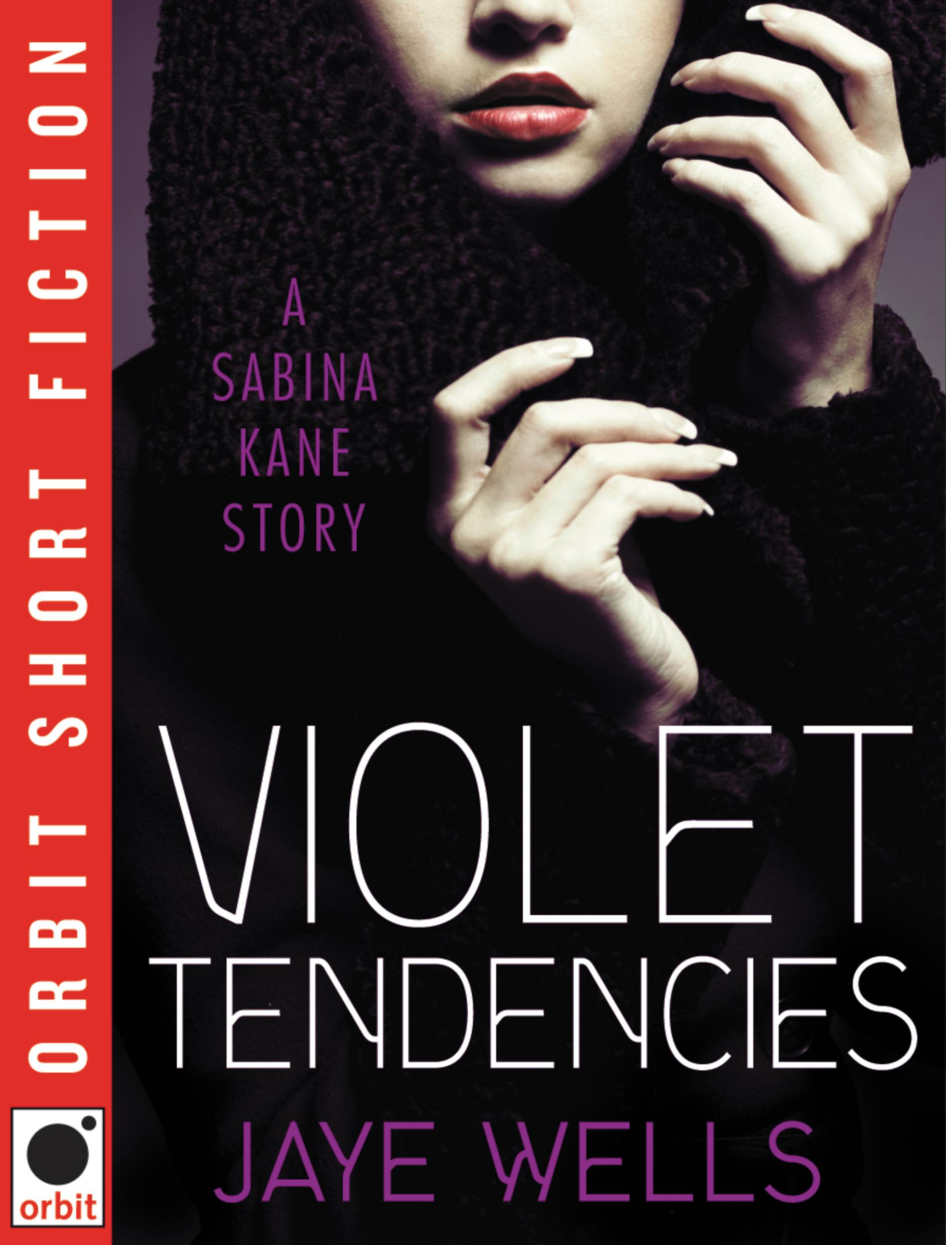 Violet Tendencies By: Jaye Wells
