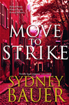 Move To Strike: A David Cavanaugh Novel 4: