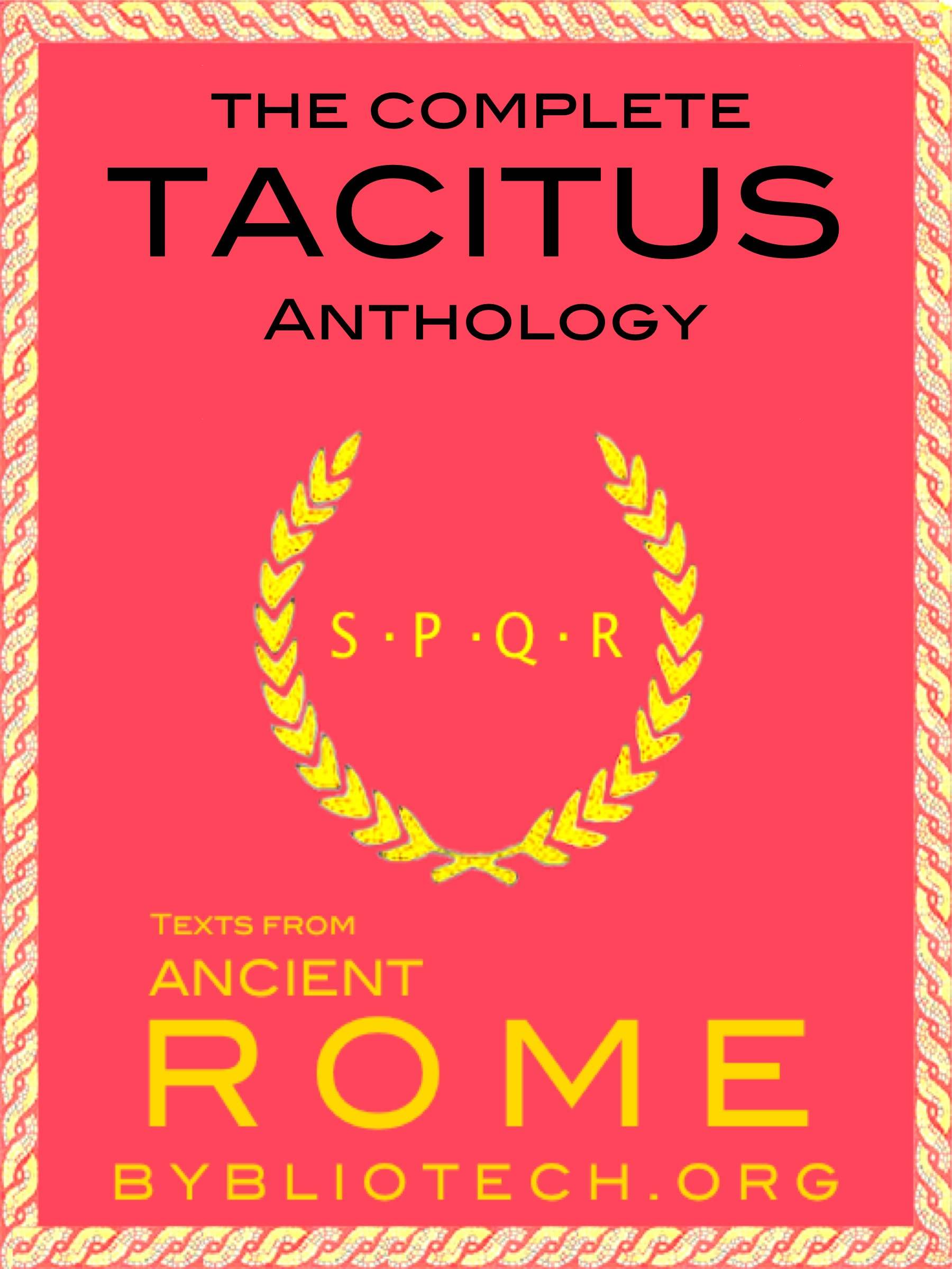 The Complete Tacitus Anthology