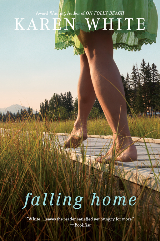 Falling Home By: Karen White