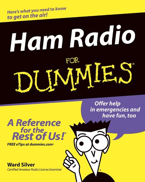 Ham Radio For Dummies By: H. Ward Silver