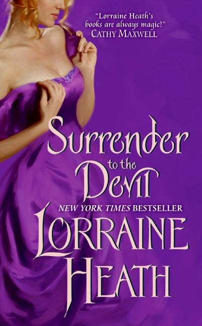 Surrender to the Devil By: Lorraine Heath