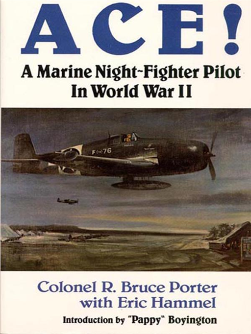 Ace!: A Marine Night-Fighter In World War II