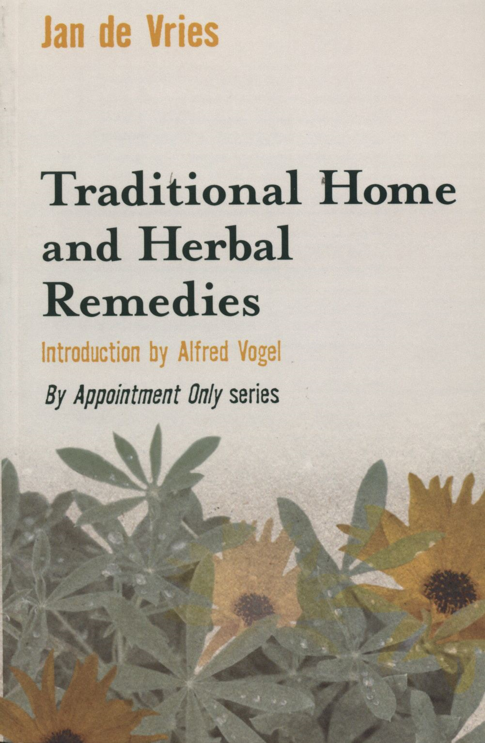 Traditional Home and Herbal Remedies