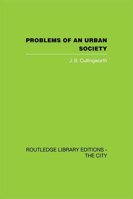 Problems of an Urban Society The Social Framework of Planning