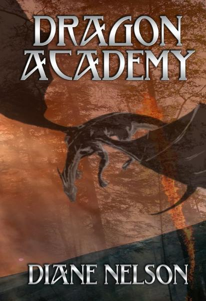 Dragon Academy By: Diane Nelson
