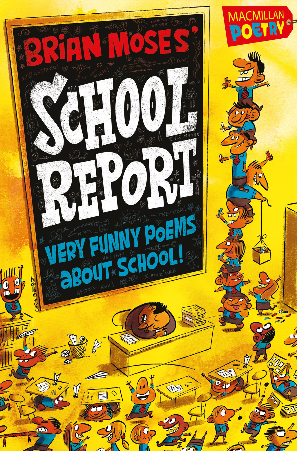 Brian Moses' School Report Very funny poems about school