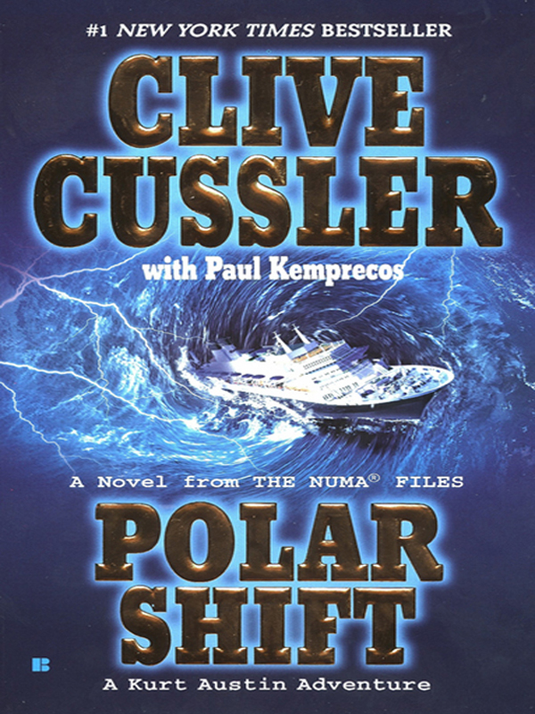 Polar Shift By: Clive Cussler,Paul Kemprecos