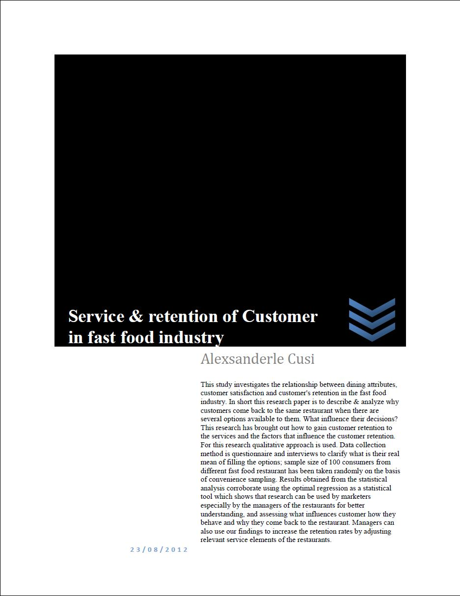 Service & retention of Customer in fast food industry