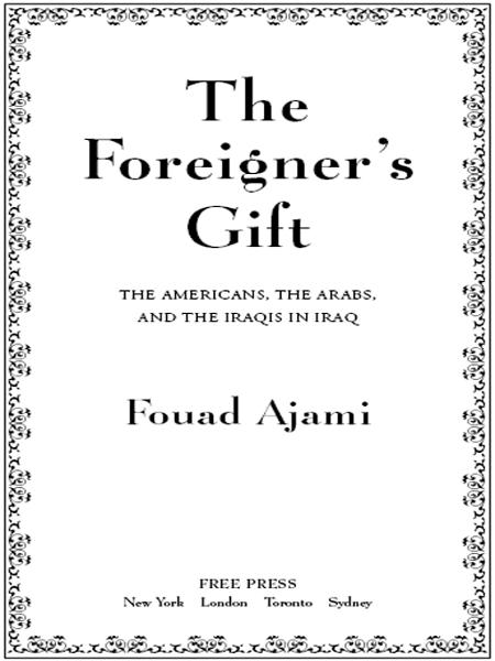 The Foreigner's Gift By: Fouad Ajami