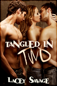 Lacey Savage - Tangled in Two