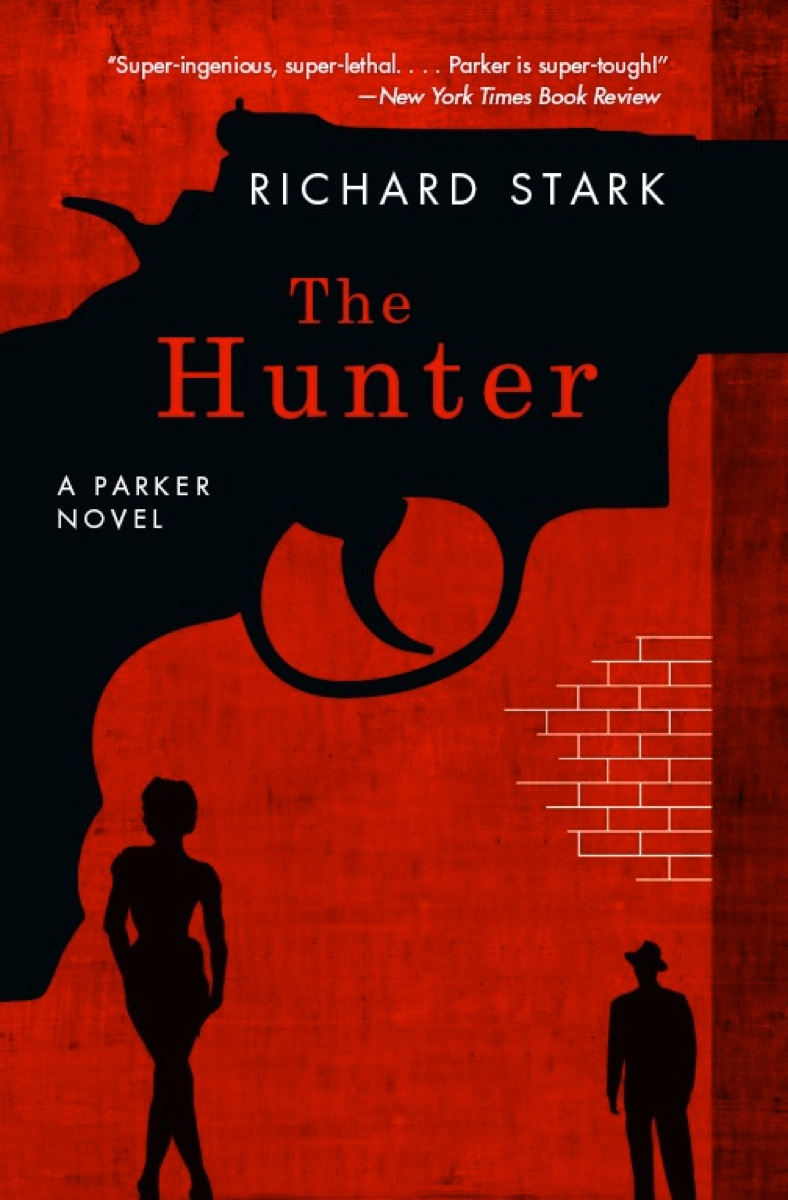 The Hunter By: Richard Stark
