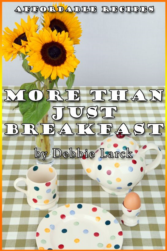 More Than Just Breakfast By: Debbie Larck