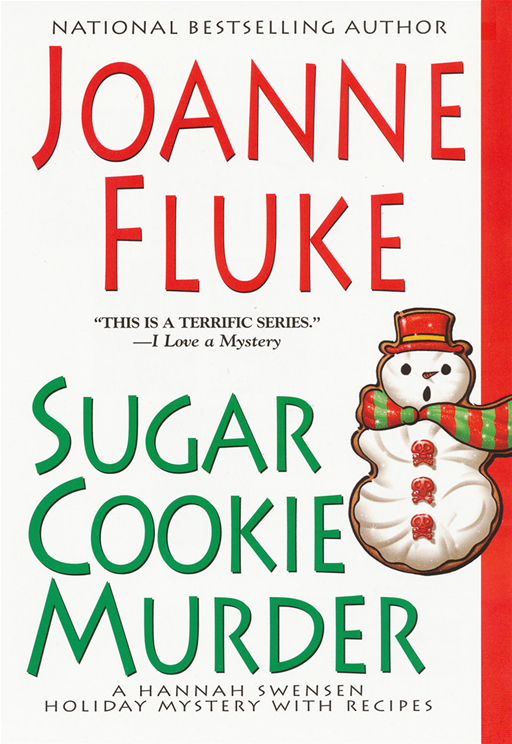 Sugar Cookie Murder By: Joanne Fluke