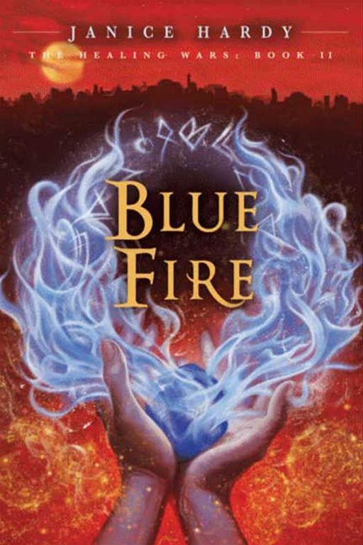 The Healing Wars: Book II: Blue Fire